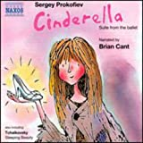 Prokofiev: Cinderella / Tchaikovsky: Sleeping Beauty - Narrated by Brian Cant (Children's Classics)