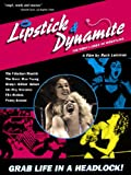 Lipstick And Dynamite