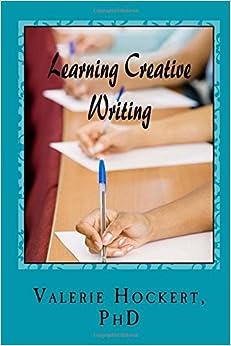 Learning Creative Writing