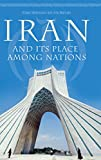 img - for Iran and Its Place Among Nations book / textbook / text book