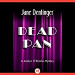 Dead Pan | Jane Dentinger
