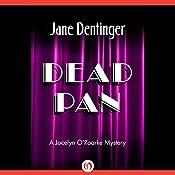 Dead Pan | Jane Dentinger