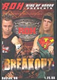 ROH- Ring of Honor Wrestling: Breakout DVD Dayton, OH 01.25.08