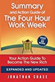 img - for Summary: The 4 Hour Work Week: Action Guide To Escape 9 - 5, Live Anywhere, and Join the New Rich! book / textbook / text book