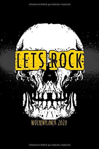 Wochenplaner 2020   Let´s Rock  Terminplaner 2020   Jahreskalender A5   Timer   Rockmusik Heavy Metal Geschenk   160 S.   A5   Totenkopf Schädel Cover