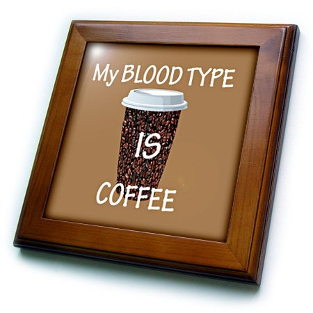 (3dRose ft_214171_1 My Blood Type is Coffee Popular Saying Framed Tile, 8 x 8)