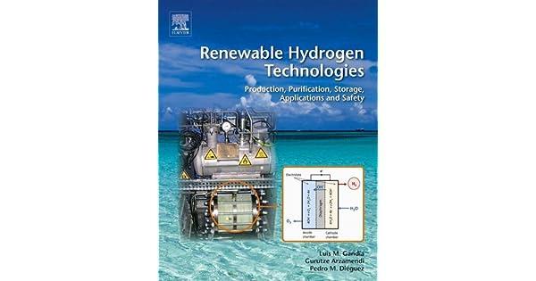 Amazon.com: Renewable Hydrogen Technologies: Production ...