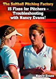 Nancy-Evans-The-Softball-Pitching-Factory-15-Fixes-for-Pitchers-Troubleshooting-with-Nancy-Evans-DVD