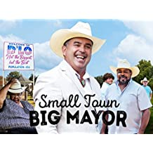 Small Town, Big Mayor - Season 1