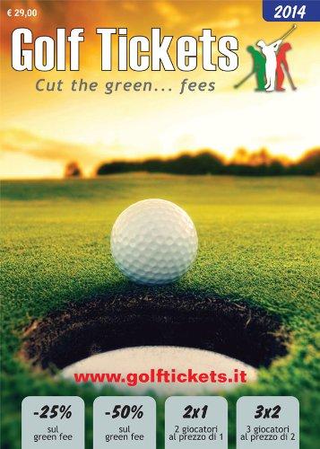 Golf tickets 2014. Ediz. italiana e inglese