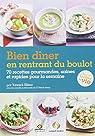 Bien dîner en rentrant du boulot : 70 recettes gourmandes, saines et rapides pour la semaine par Alléno