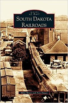 Book South Dakota Railroads