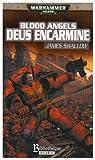 Blood Angels, Tome 1 : Deus Encarmine