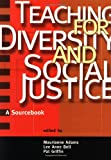 Teaching for Diversity and Social Justice, , 0415910579