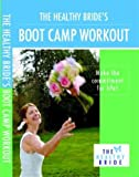 The Healthy Bride's Bootcamp Workout Video