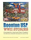 Boonton USA WWII STORIES, Lloyd Charlton, 1475074492