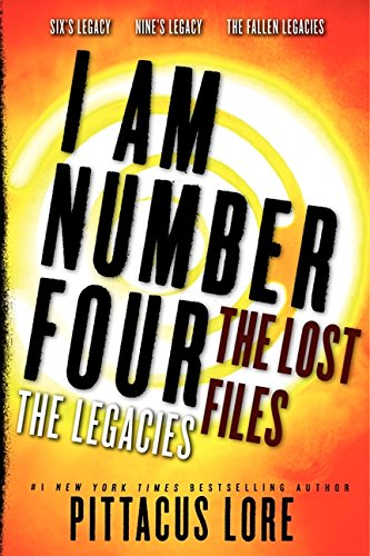 I Am Number Four: The Lost Files: The Legacies (Lorien Legacies: The Lost Files)