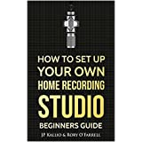 How to set up your own home recording studio: Beginners guide
