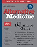 Alternative Medicine: The Definitive Guide (2nd Edition), , 1587611414