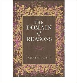 Book [(The Domain of Reasons)] [Author: John Skorupski] published on (January, 2013)