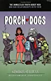 Porch Dogs, Georgia Sullivan, 0972686304