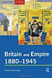 Britain and Empire, 1880-1945 (Seminar Studies In History)
