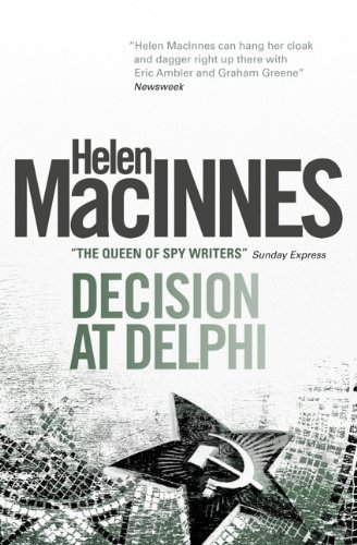 Decision At Delphi by Helen MacInnes