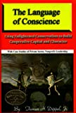 img - for The Language of Conscience by Tieman H Dippel Jr (2003-08-31) book / textbook / text book