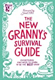 The New Granny's Survival Guide: Everything you need to know to be the best gran