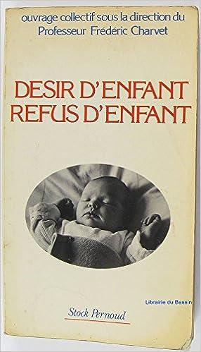 Lire Désir d' enfant - Refus d' enfant. epub pdf