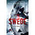 The Swede (Denver Rebels Book 2)