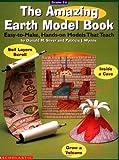 The Amazing Earth Model Book (Grades 3-6)