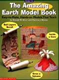 The Amazing Earth Model Book (Grades 3-6)