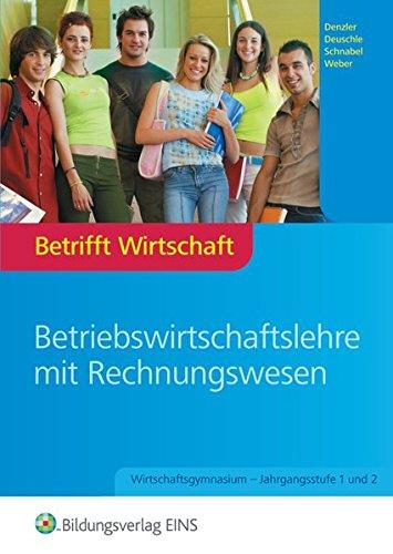 betrifft-wirtschaft-ausgabe-fr-wirtschaftsgymnasien-baden-wrttemberg-betrifft-wirtschaft-fr-wirtschaftsgymnasien-baden-wrttemberg-schlerband-jahrgangsstufe-1-und-2