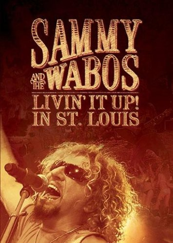 Sammy Hagar and The Wabos: Livin' It Up! Live in St. Louis by Image Entertainment