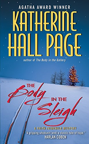 The Body in the Sleigh: A Faith Fairchild Mystery (Faith Fairchild Mysteries)
