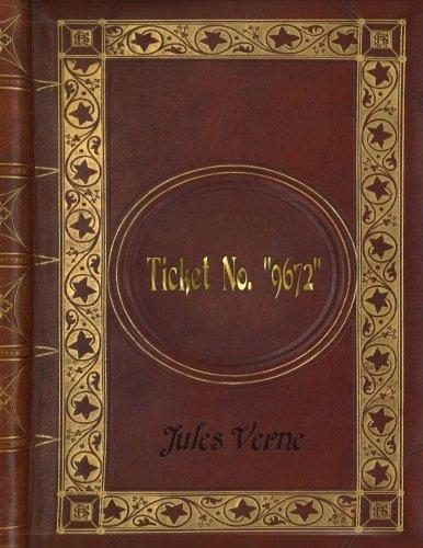 """Download Jules Verne - Ticket No. """"9672"""" PDF"""