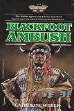 Blackfoot Ambush