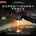Columbus Day: Expeditionary Force, Book 1 Audiobook by Craig Alanson Narrated by R.C. Bray