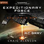 Columbus Day: Expeditionary Force, Book 1 | Craig Alanson