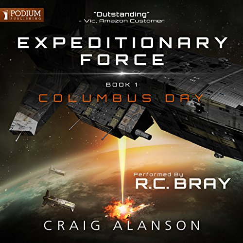 Columbus Day: Expeditionary Force, Book 1 (Columbus 1)