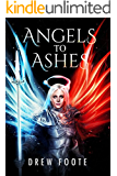 Angels to Ashes