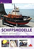Schiffsmodelle selbst gebaut: Vom Kiel bis zur Mastspitze – So geht's!