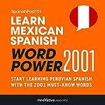 Learn Peruvian Spanish - Word Power 2001: Intermediate Spanish #26 |  Innovative Language Learning