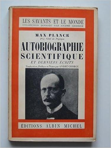 Livre gratuits Max planck - Autobiographie scientifique et derniers écrits pdf epub