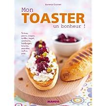 Mon toaster, un bonheur ! (Électrochic) (French Edition)