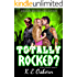 Totally Rocked? (The Next Generation Series Book 3)