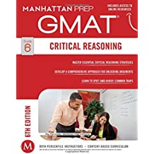 GMAT Critical Reasoning (Manhattan Prep GMAT Strategy Guides)
