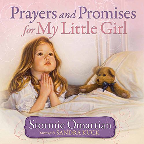 Prayers and Promises for My Little Girl ()