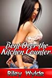 Bent Over the Kitchen Counter: A MILF Erotica Story